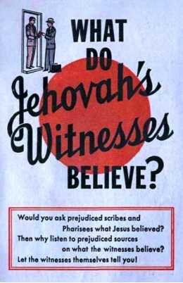 What do Jehowah's Witnesses belive?
