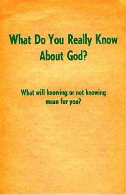 What Do You Really Know About God