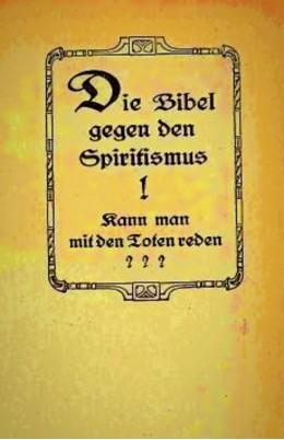 Die bibel gegen den spiritismus 1920